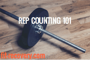 REP COUNTING 101