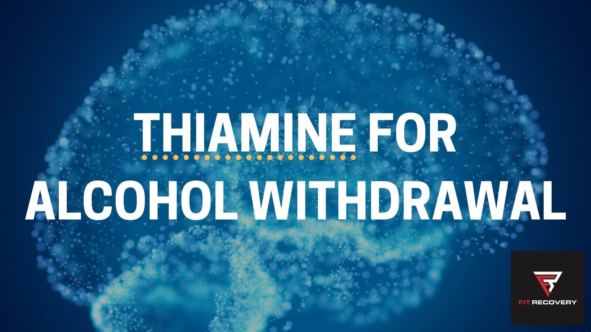 thiamine dosage for alcoholics