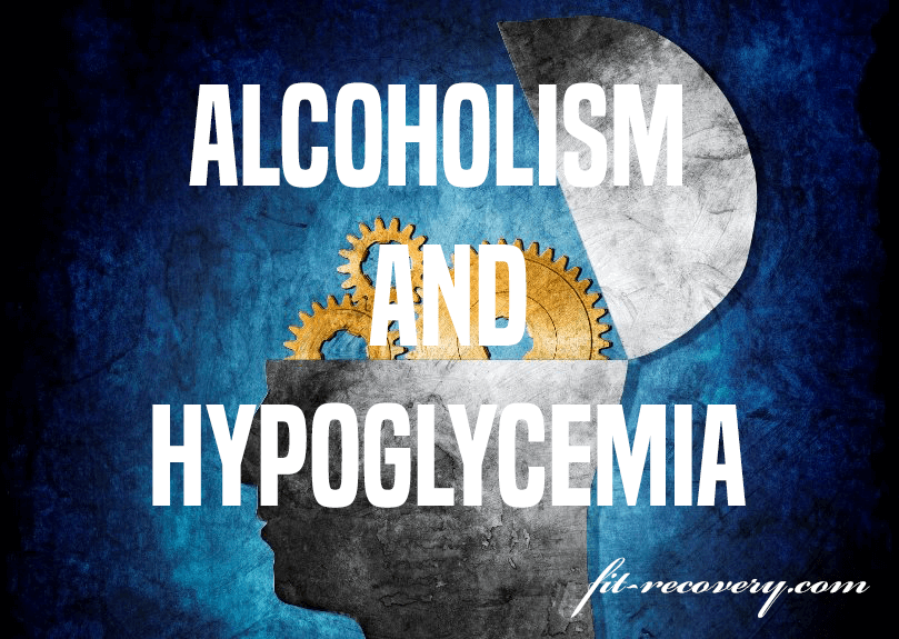alcoholism and hypoglycemia