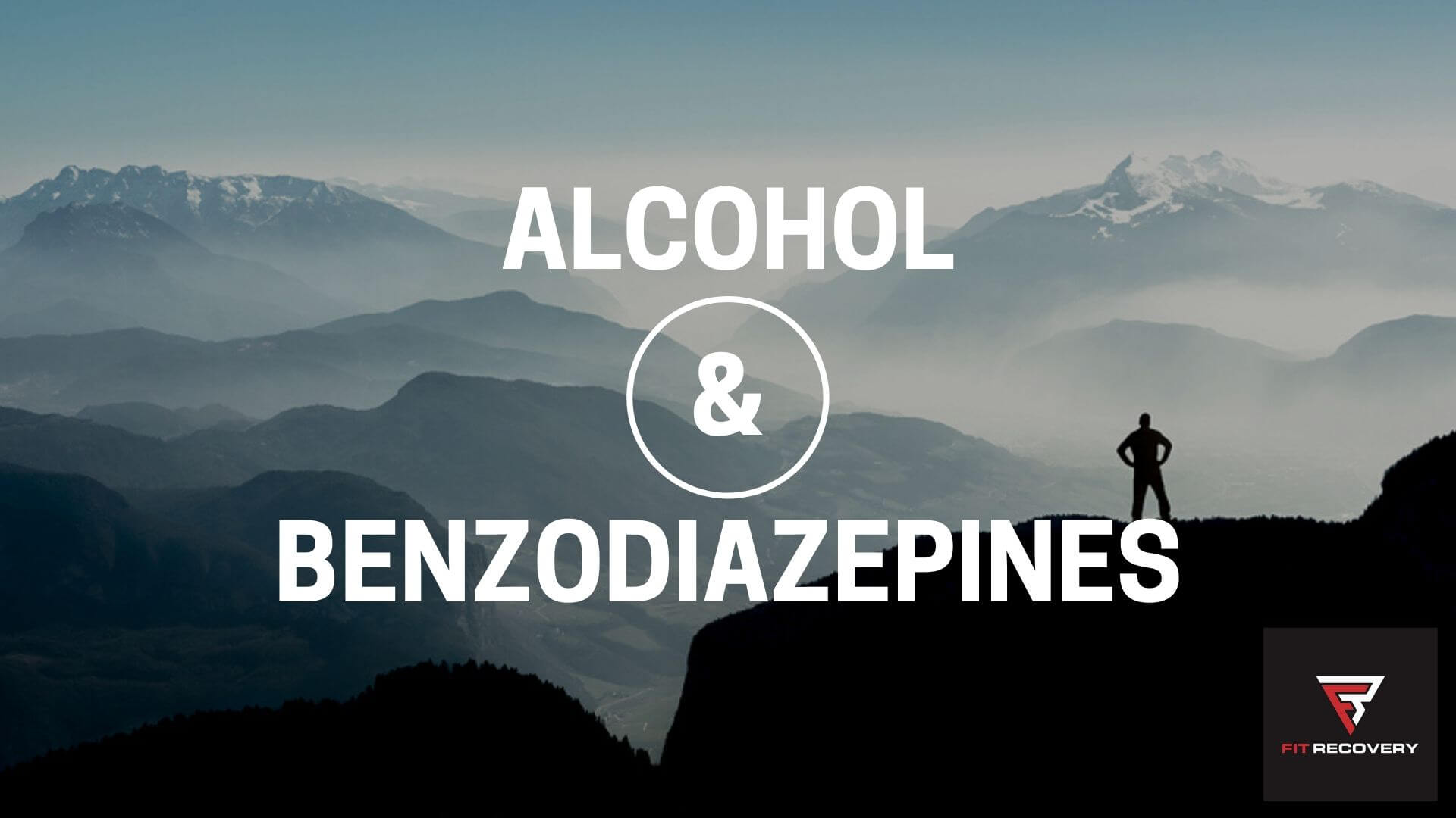 alcohol and benzodiazepines