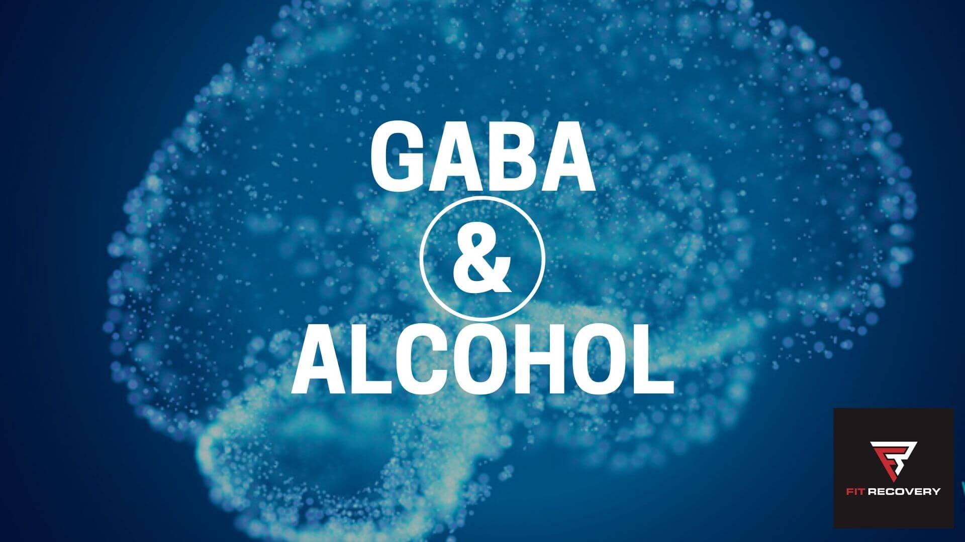 Gaba and alcohol