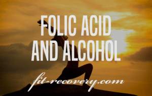 Folic Acid And Alcohol: Nutrient Deficiency And Repair
